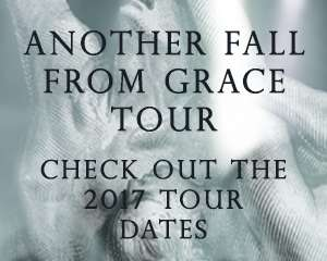 Another Fall From Grace 2017 Tour